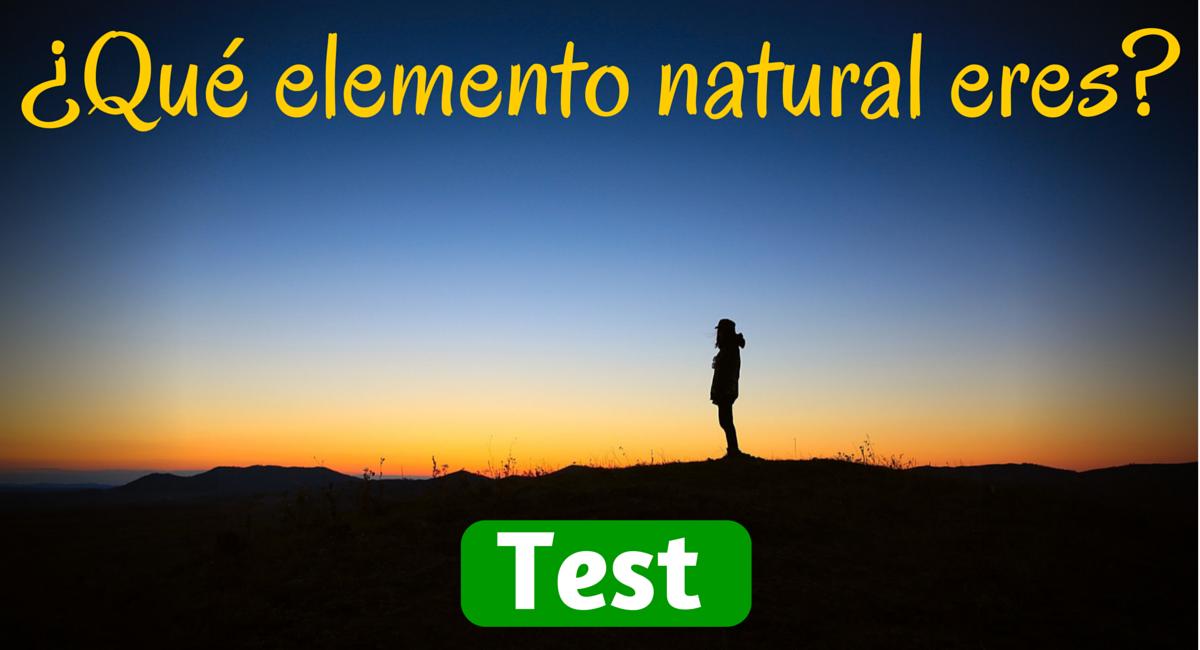 TEST DE PERSONALIDAD: ¿Qué elemento natural eres?